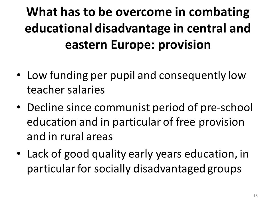 What has to be overcome in combating educational disadvantage in central and eastern Europe: provision