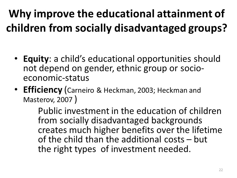 Why improve the educational attainment of children from socially disadvantaged groups