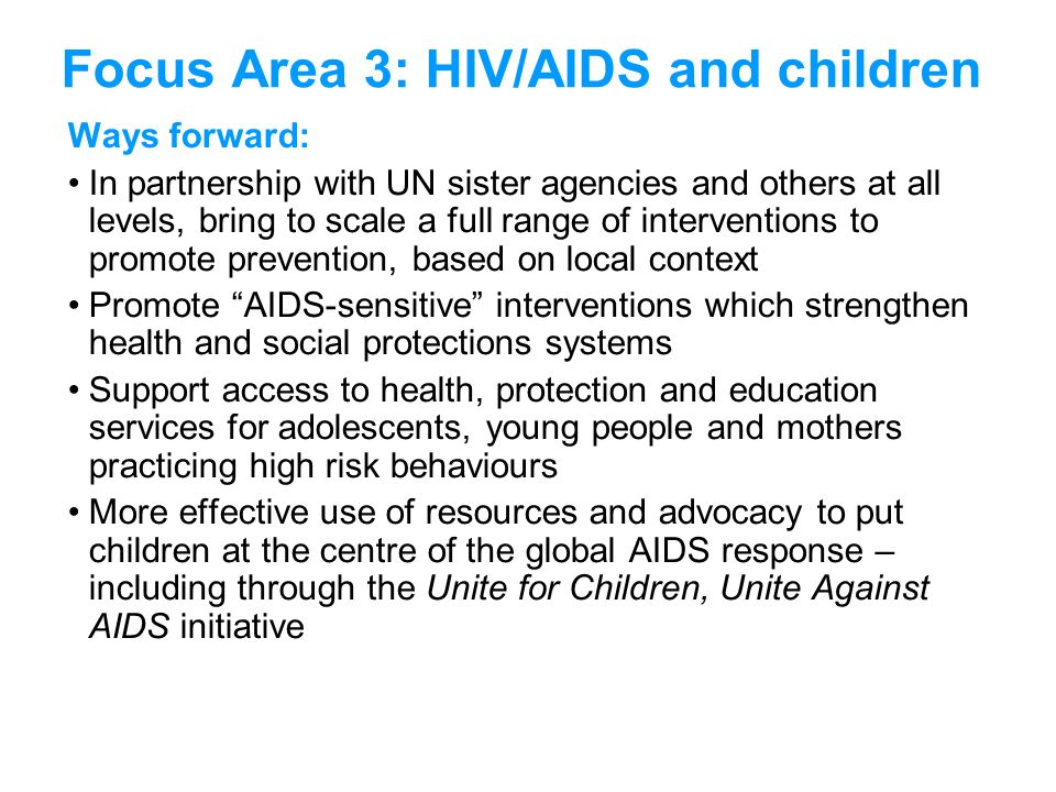 Focus Area 3: HIV/AIDS and children