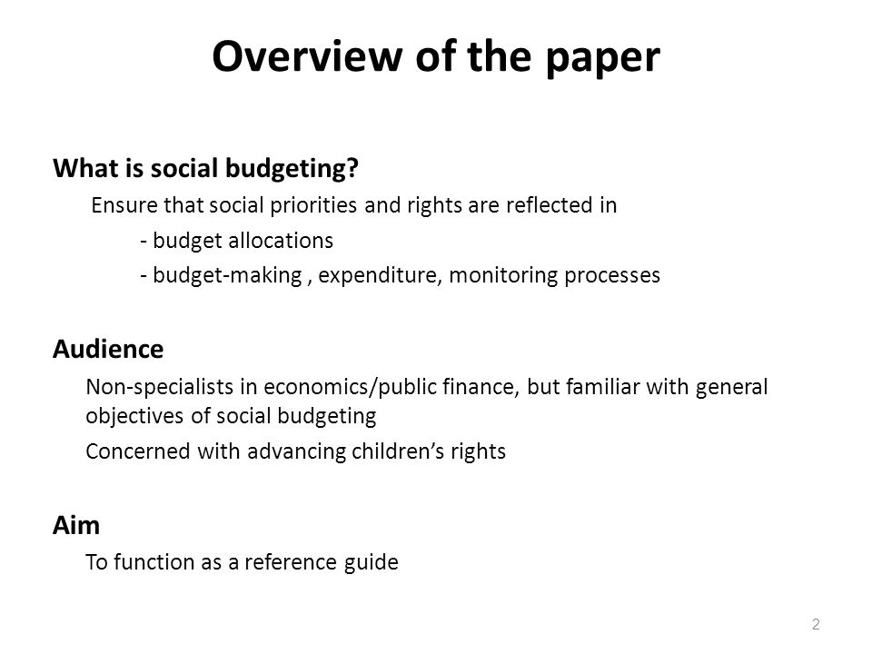 Overview of the paper What is social budgeting Audience Aim