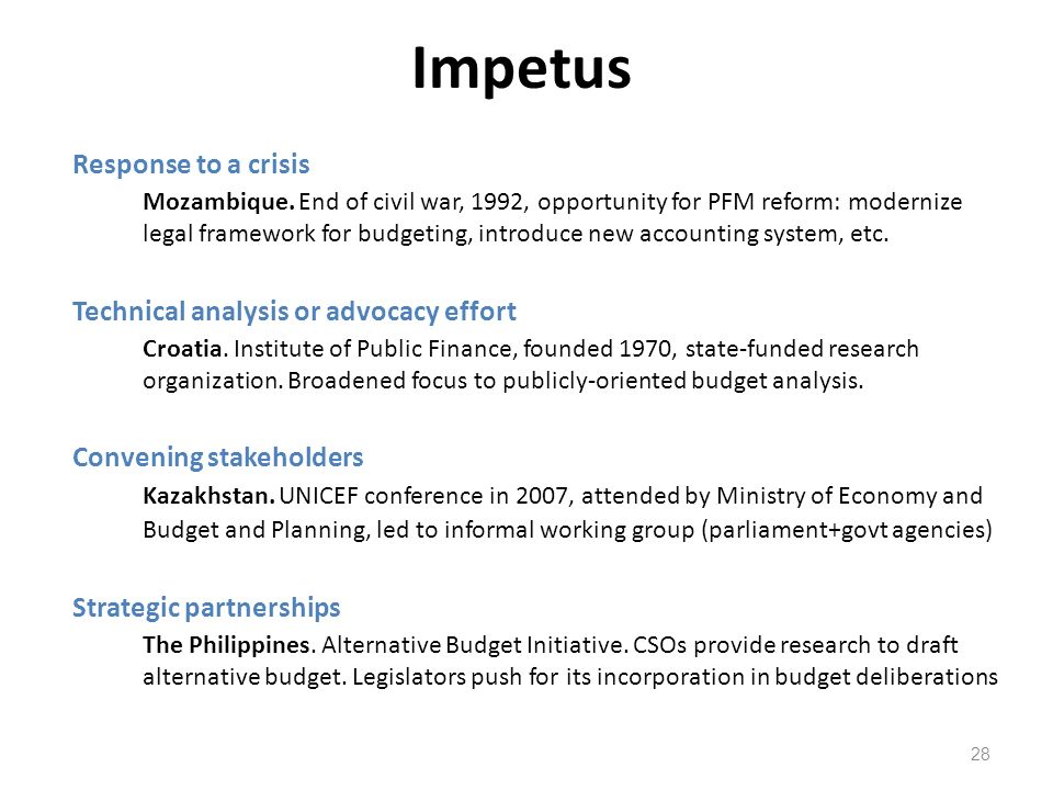 Impetus Response to a crisis Technical analysis or advocacy effort