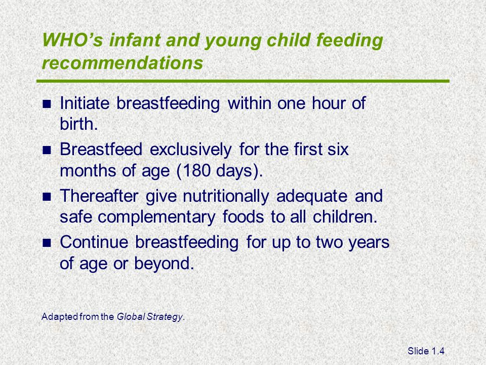 WHO's infant and young child feeding recommendations