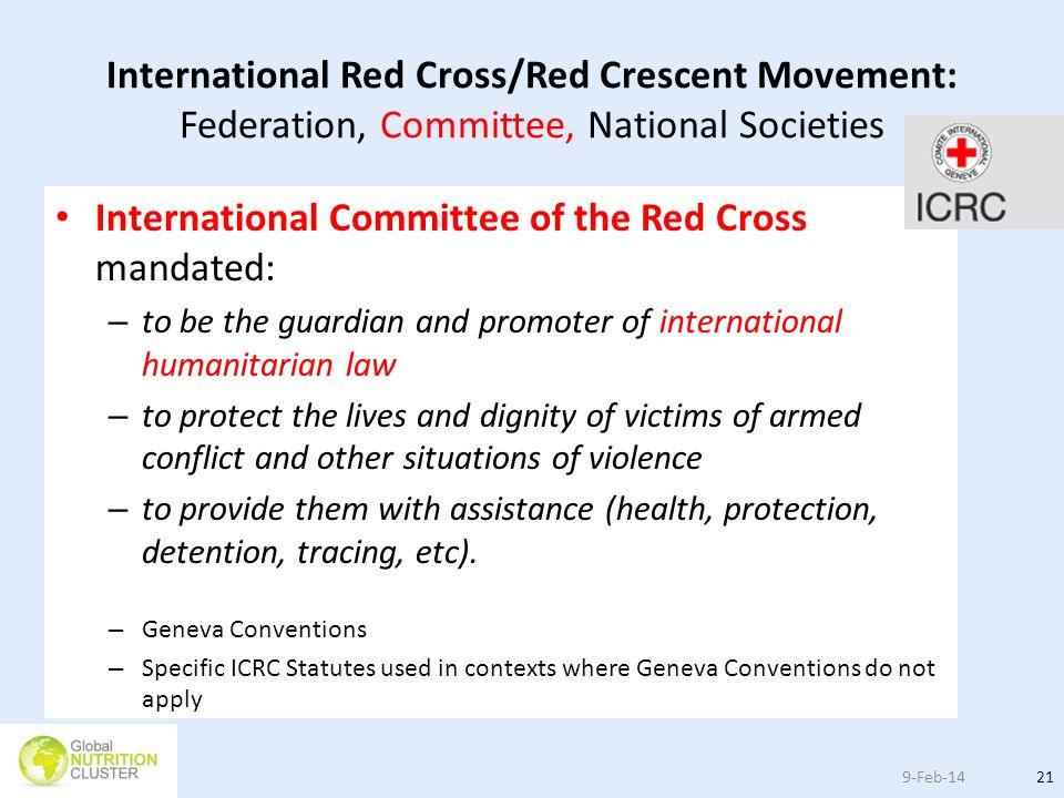 International Committee of the Red Cross mandated: