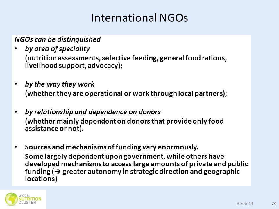 International NGOs NGOs can be distinguished by area of speciality