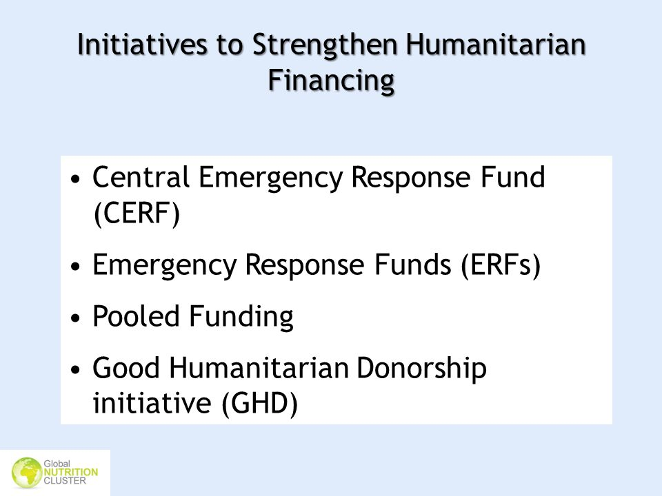 Initiatives to Strengthen Humanitarian Financing