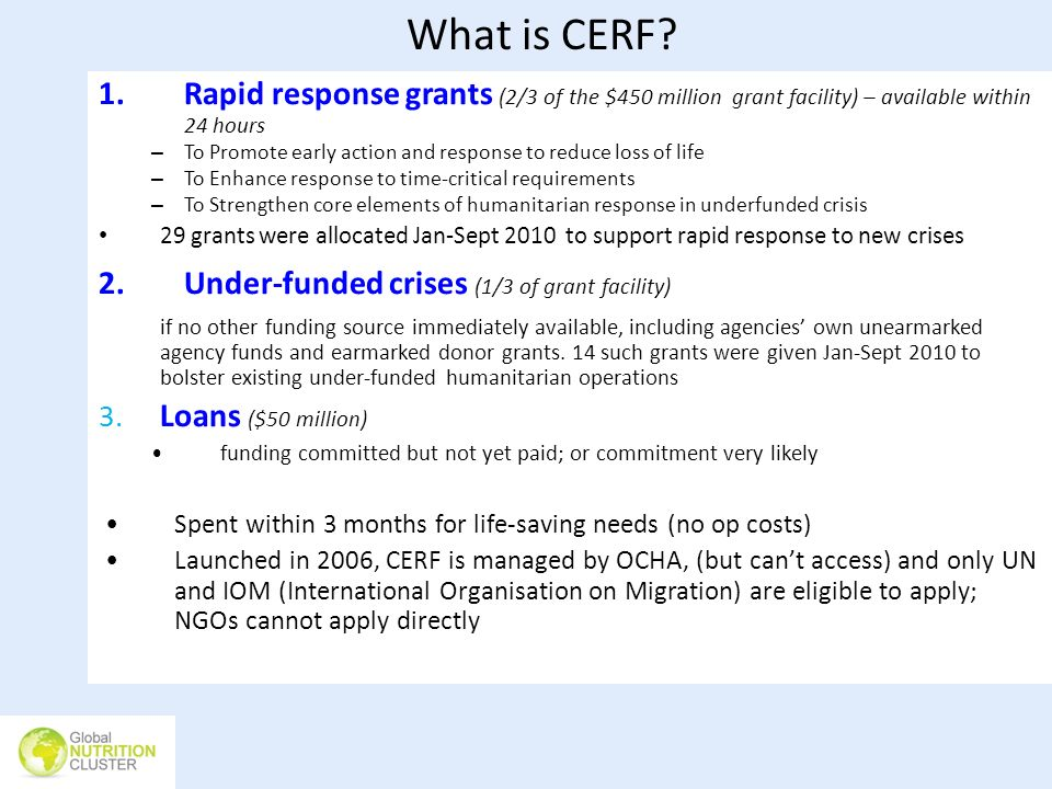 What is CERF Rapid response grants (2/3 of the $450 million grant facility) – available within 24 hours.
