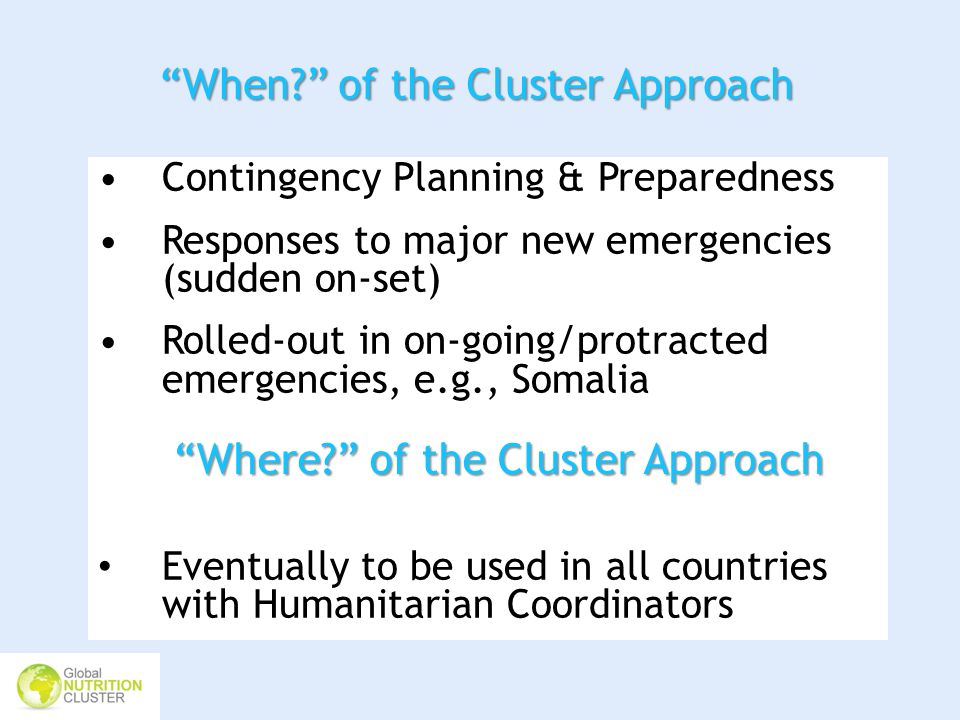 When of the Cluster Approach