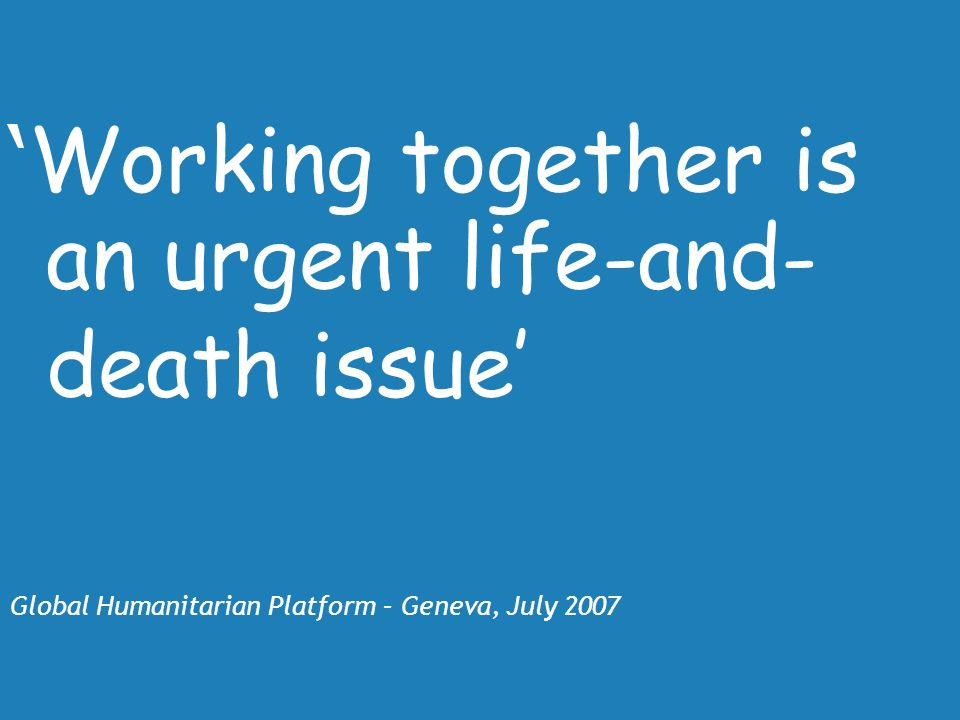 'Working together is an urgent life-and- death issue'