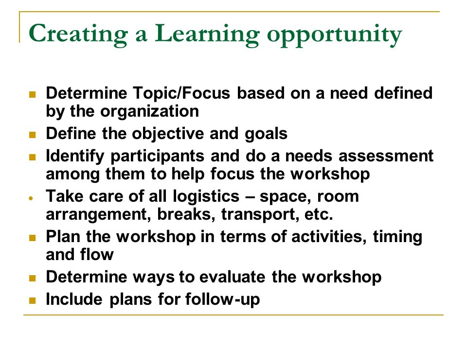 Creating a Learning opportunity