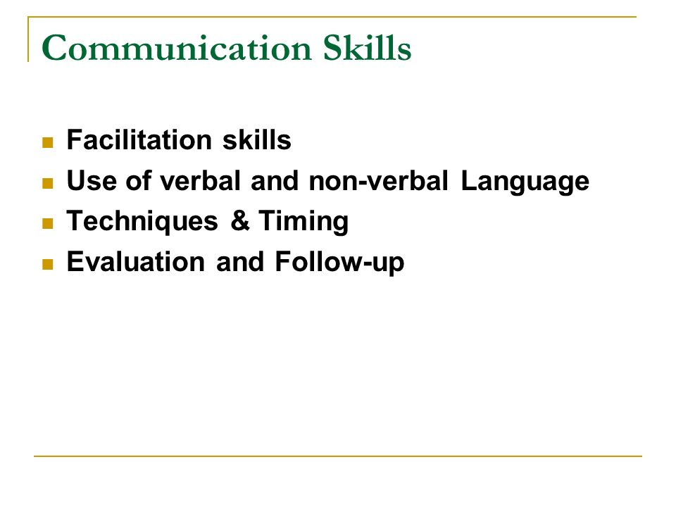 Communication Skills Facilitation skills