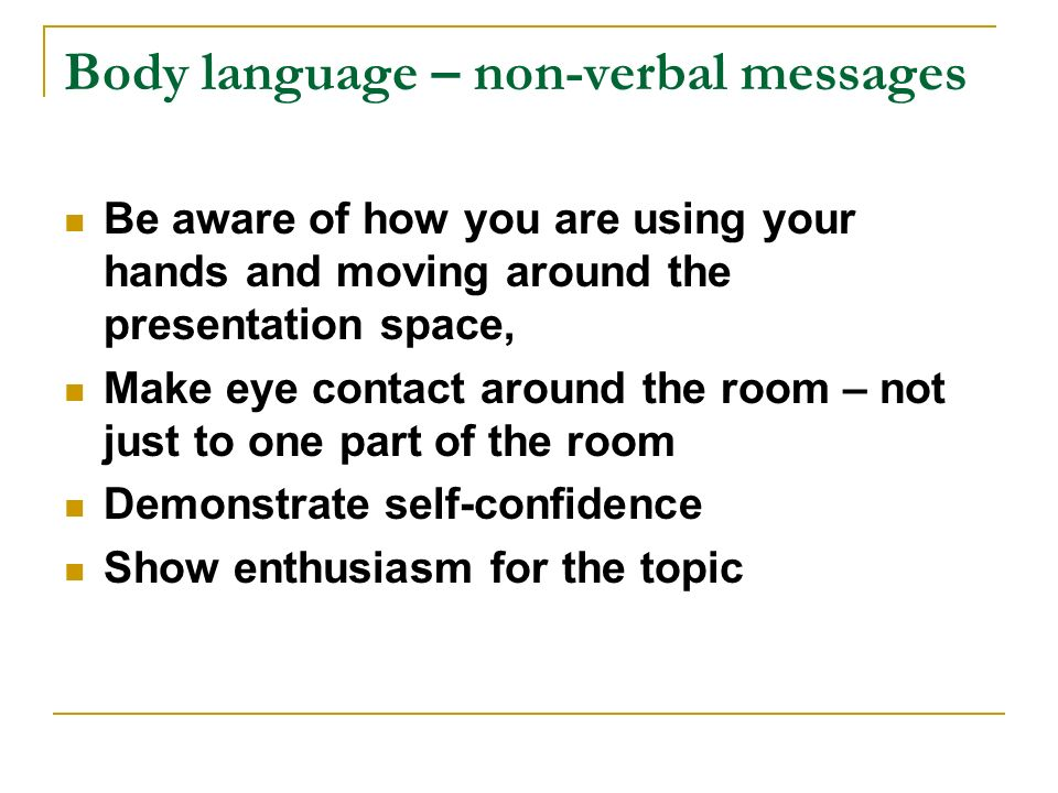 Body language – non-verbal messages