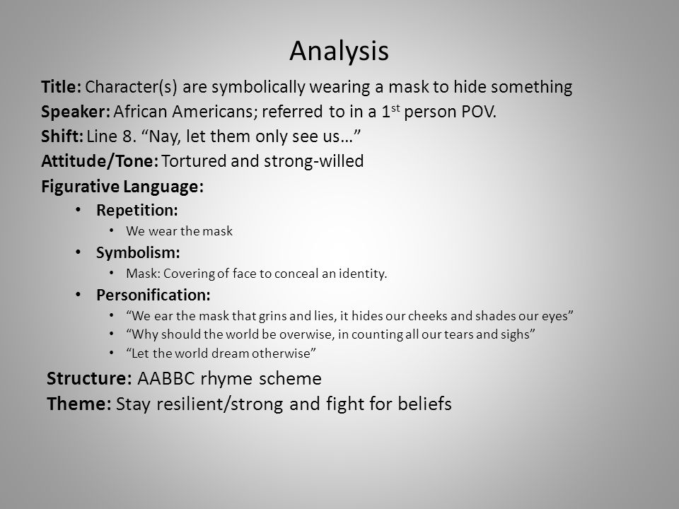 "we wear the mask figuative language litelary devices images Then write a 3-4 page poetry analysis in which you analyze the use of literary figurative language (metaphor ""we wear the mask that grins."