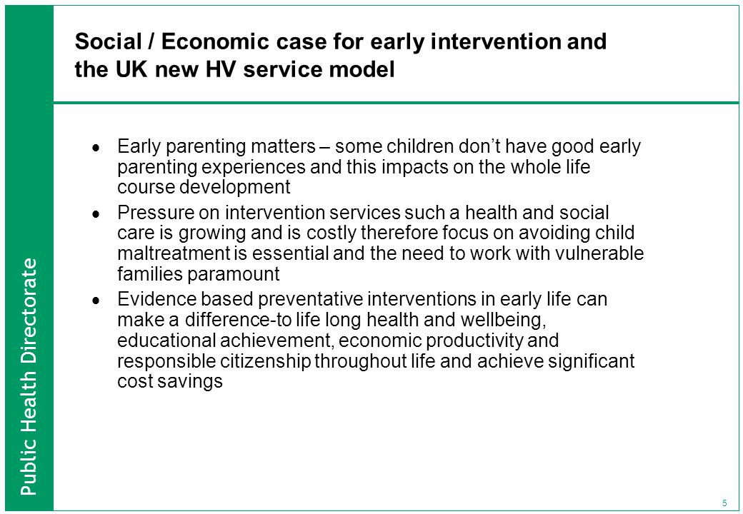 Social / Economic case for early intervention and the UK new HV service model