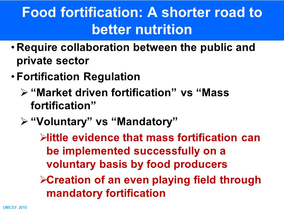 Food fortification: A shorter road to better nutrition