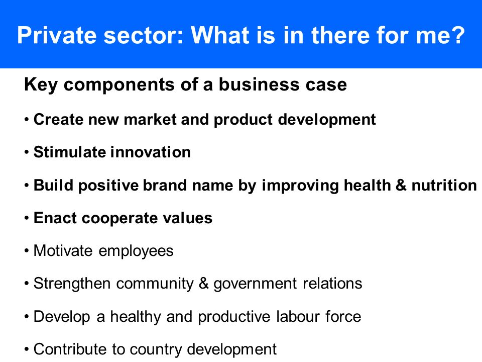 Private sector: What is in there for me