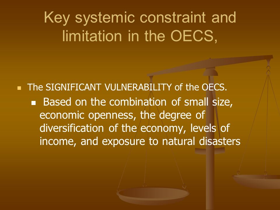 Key systemic constraint and limitation in the OECS,