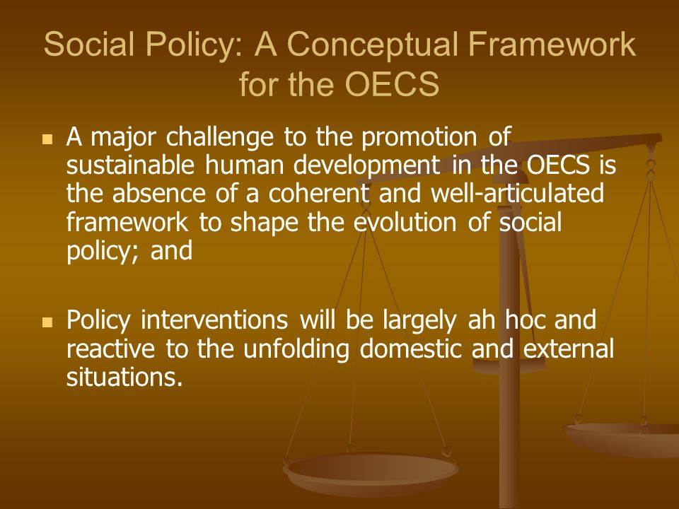 Social Policy: A Conceptual Framework for the OECS