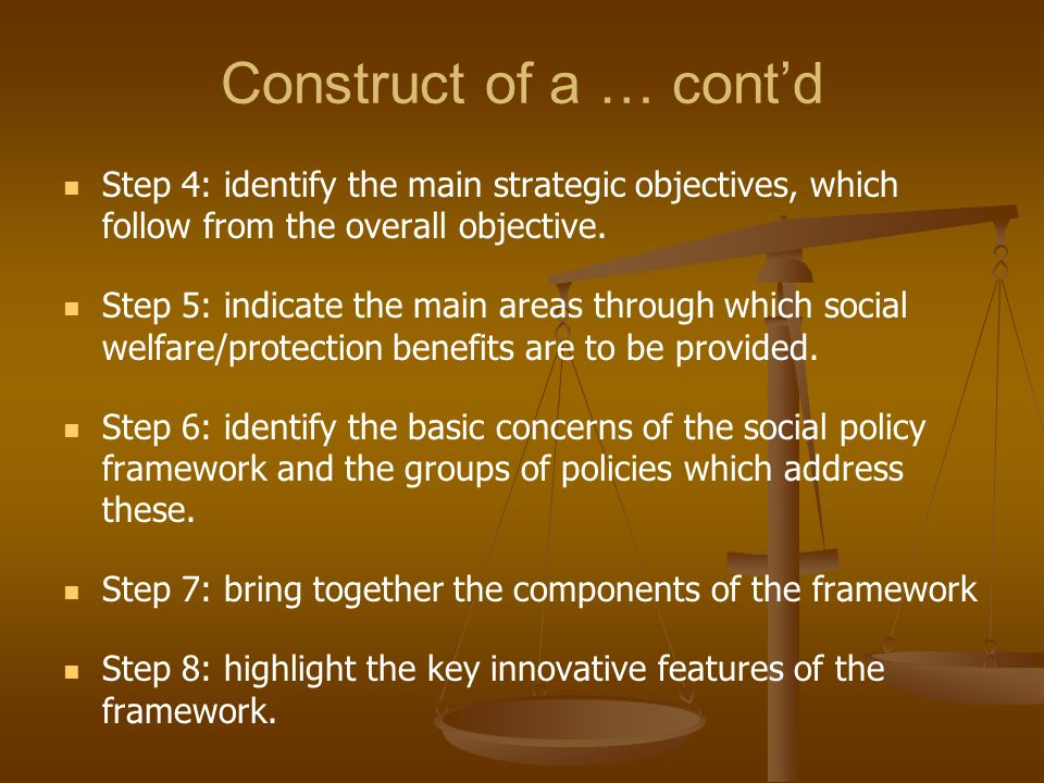Construct of a … cont'd Step 4: identify the main strategic objectives, which follow from the overall objective.
