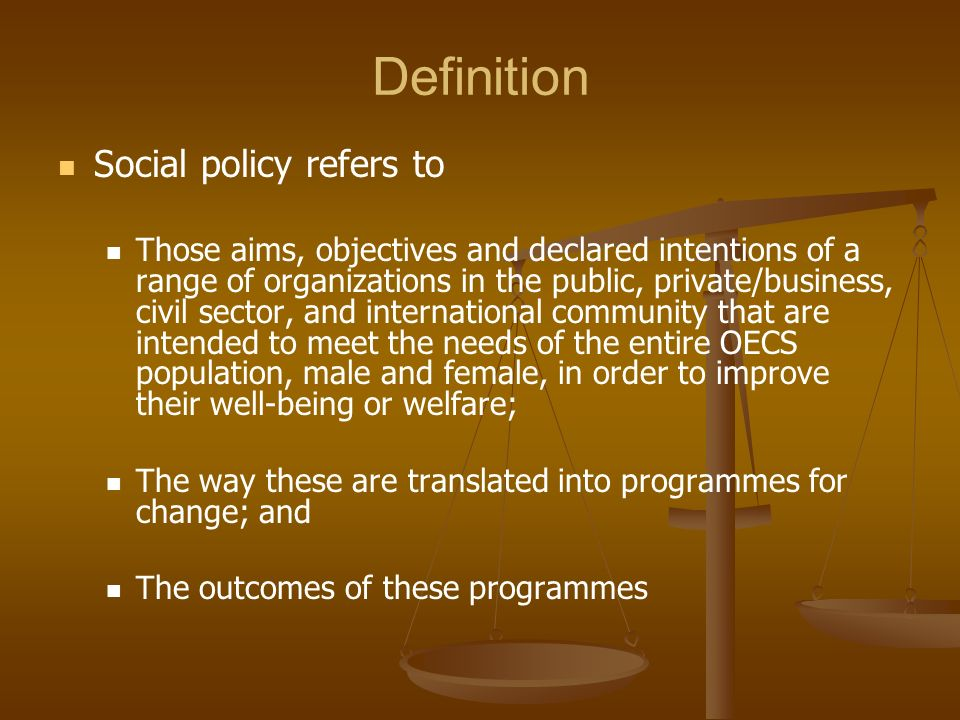 Definition Social policy refers to