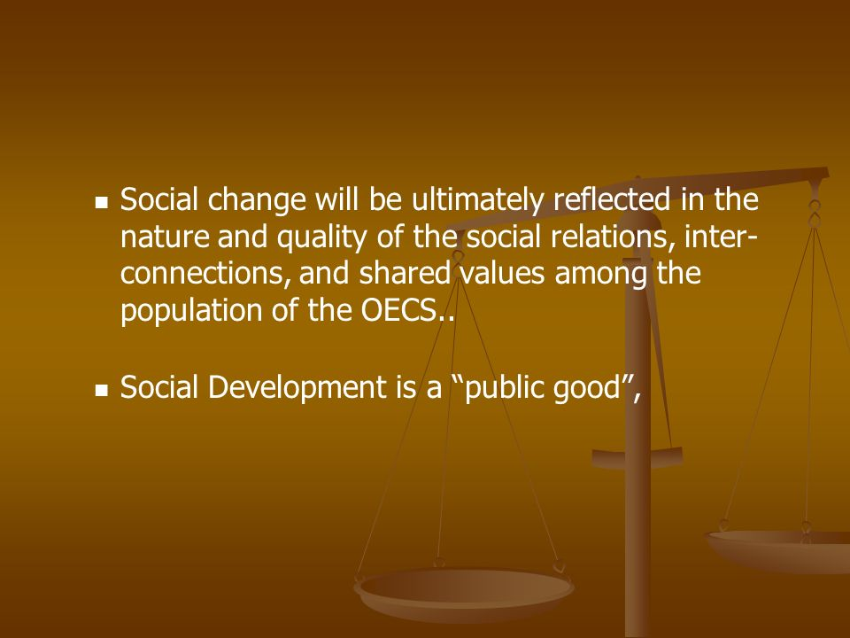 Social Development is a public good ,