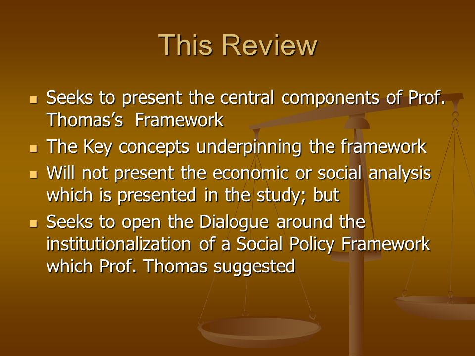 This Review Seeks to present the central components of Prof. Thomas's Framework. The Key concepts underpinning the framework.