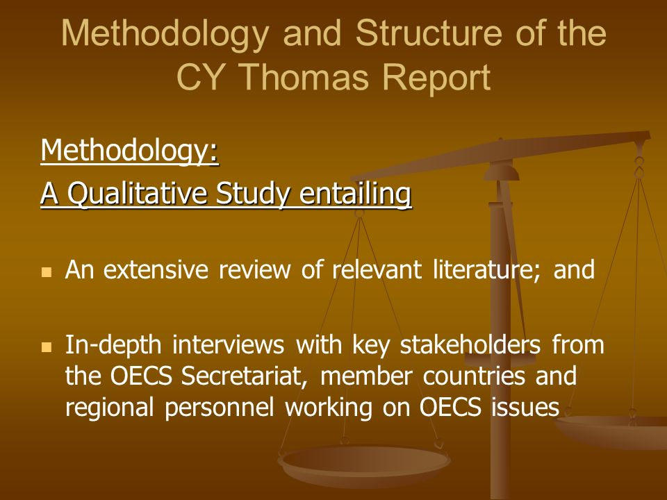 Methodology and Structure of the CY Thomas Report