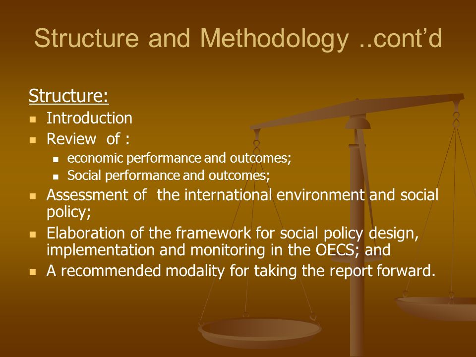 Structure and Methodology ..cont'd