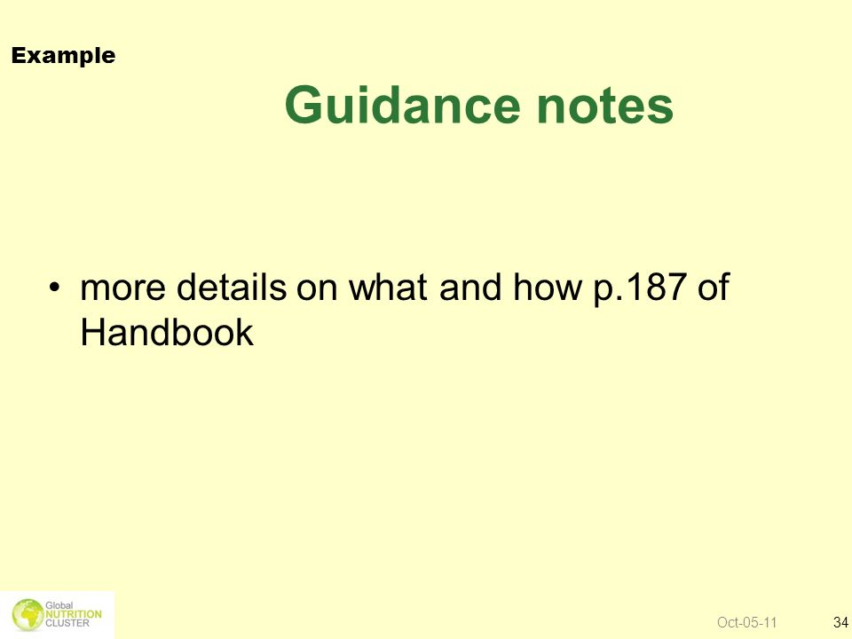 Guidance notes more details on what and how p.187 of Handbook Example