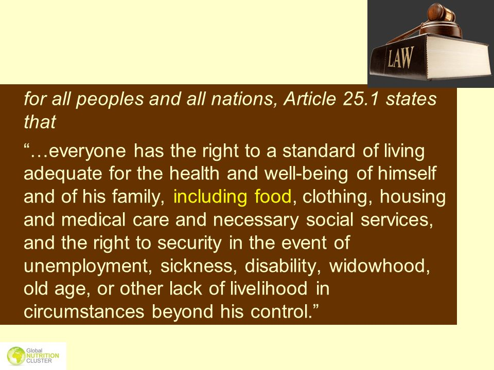 for all peoples and all nations, Article 25.1 states that