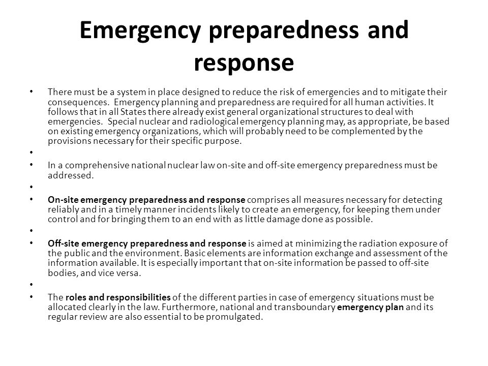 emergency preparedness and response Emergency preparedness and response emergencies can create a variety of hazards for workers in the impacted area preparing before an emergency incident plays a.