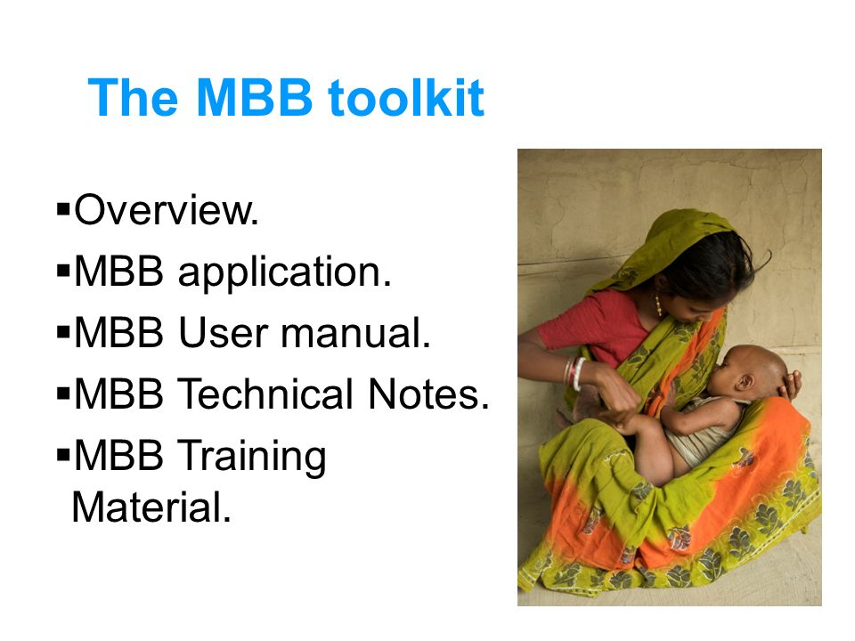 The MBB toolkit Overview. MBB application. MBB User manual.