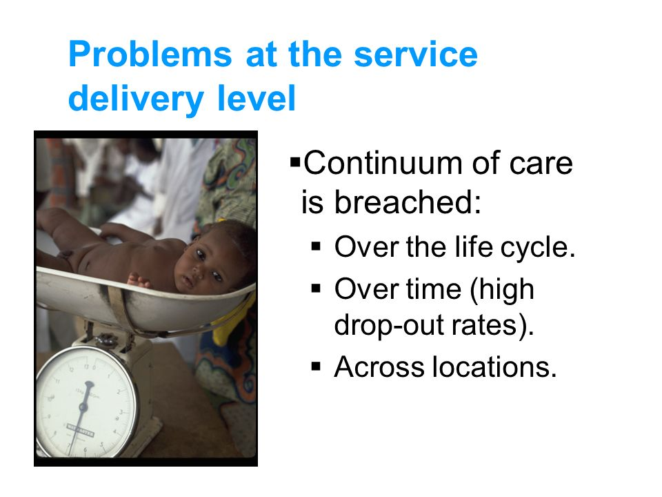Problems at the service delivery level