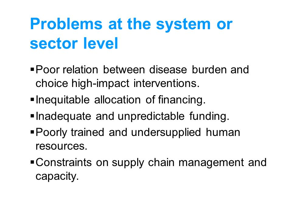 Problems at the system or sector level