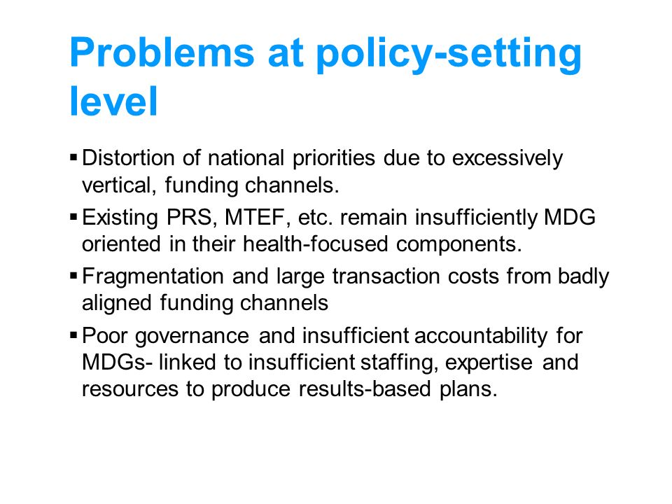 Problems at policy-setting level