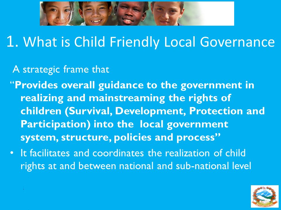 1. What is Child Friendly Local Governance