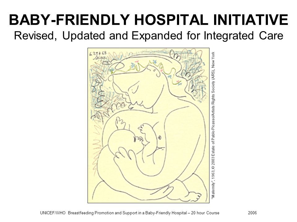 BABY-FRIENDLY HOSPITAL INITIATIVE Revised, Updated and Expanded for Integrated Care