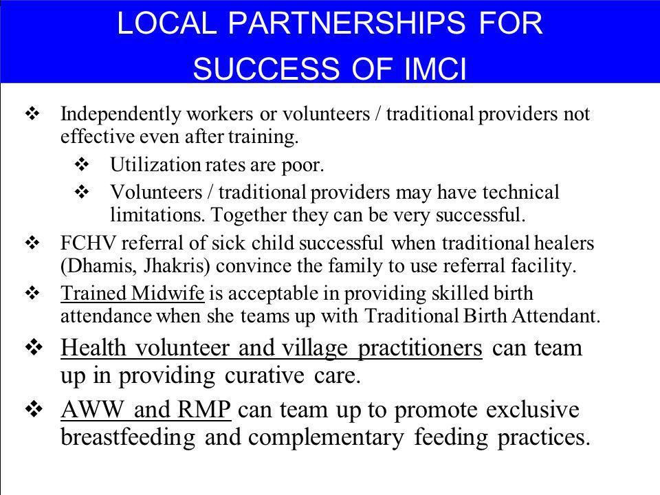 LOCAL PARTNERSHIPS FOR SUCCESS OF IMCI