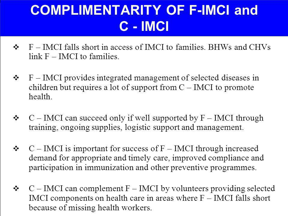 COMPLIMENTARITY OF F-IMCI and C - IMCI