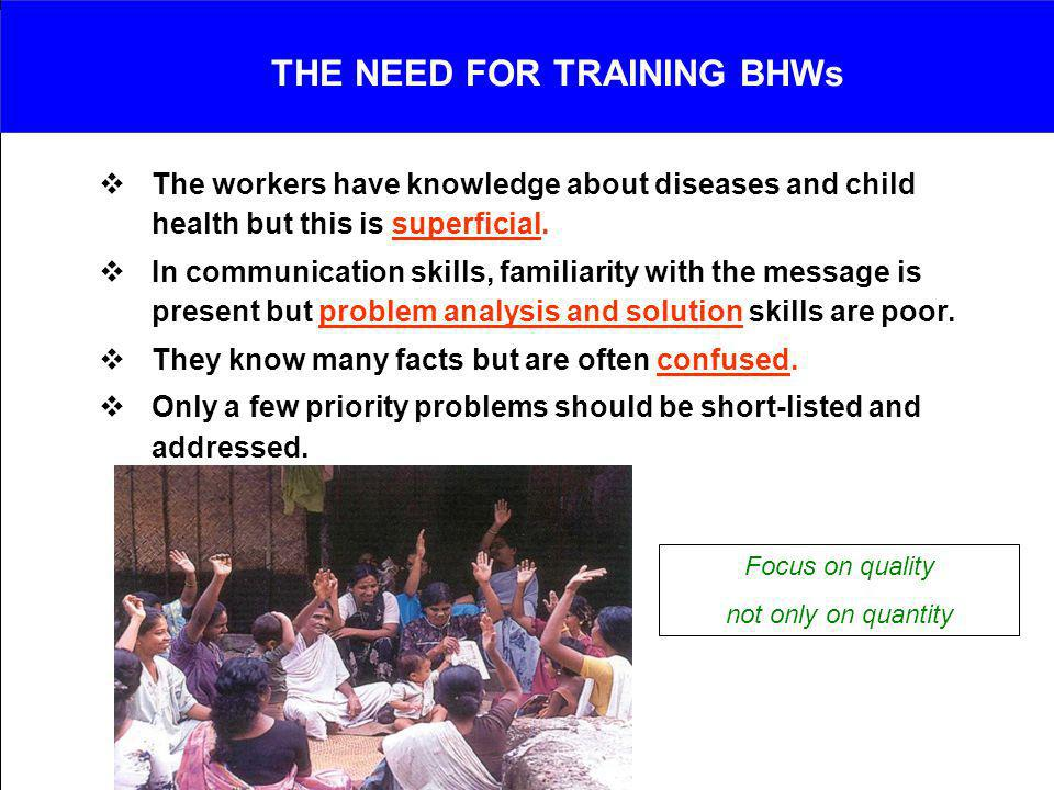 THE NEED FOR TRAINING BHWs