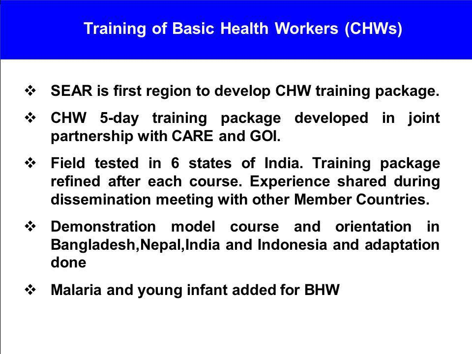 Training of Basic Health Workers (CHWs)