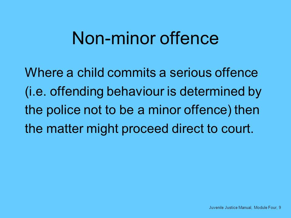 Non-minor offence Where a child commits a serious offence