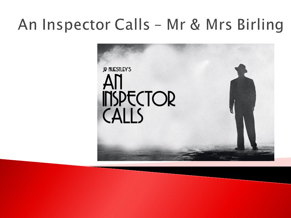 how is mr birling portrayed in an inspector calls The importance of social class as theme in an inspector calls why is social class an important theme in the play the middle class, which is portrayed through birling.