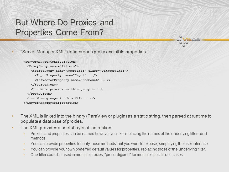 But Where Do Proxies and Properties Come From