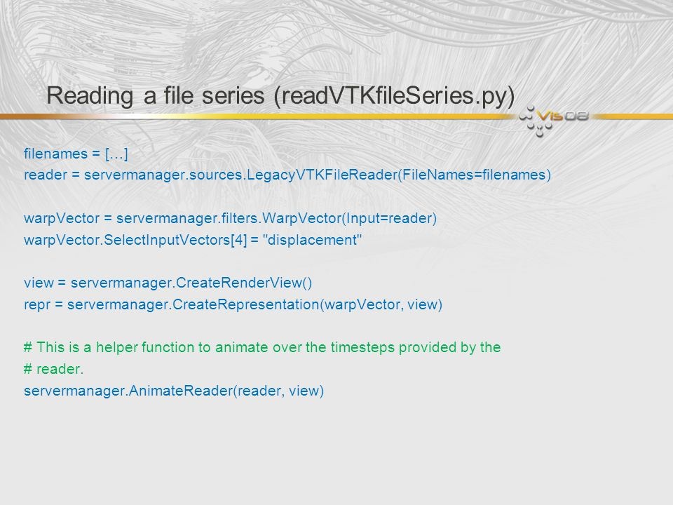 Reading a file series (readVTKfileSeries.py)