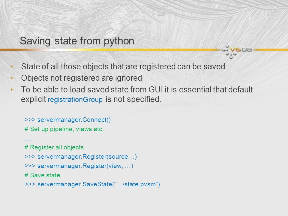 Saving state from python