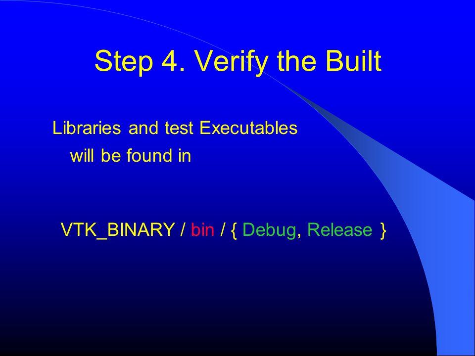 VTK_BINARY / bin / { Debug, Release }