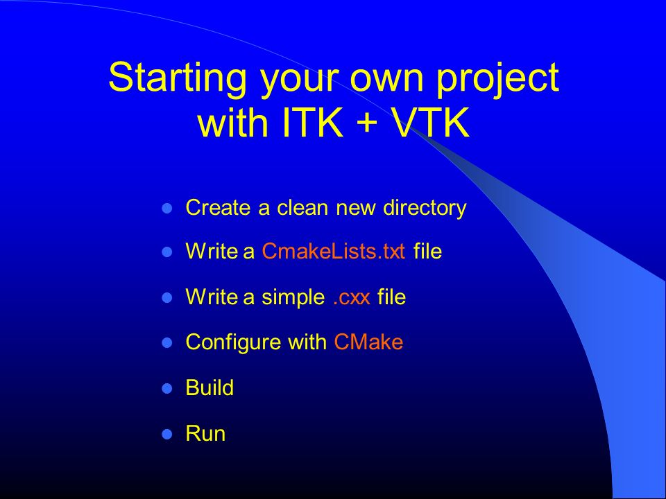 Starting your own project with ITK + VTK