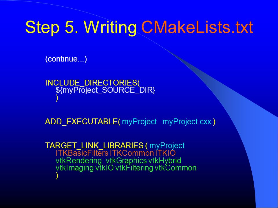 Step 5. Writing CMakeLists.txt