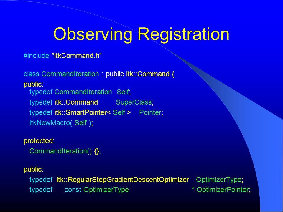 Observing Registration