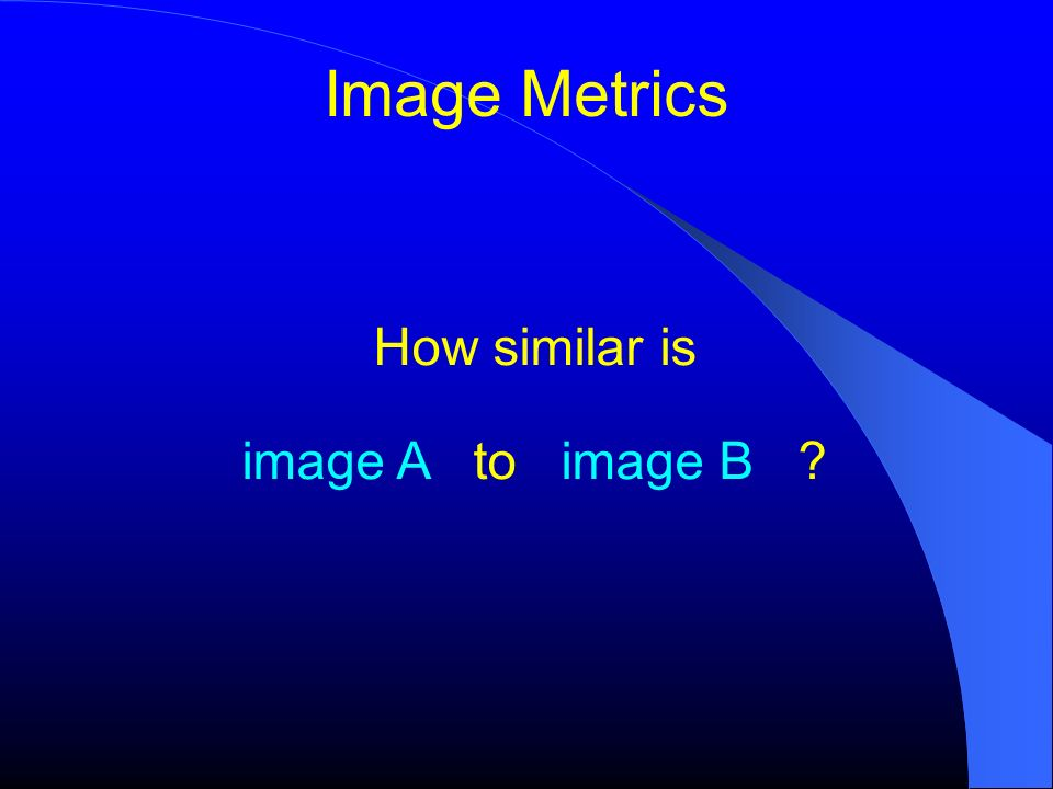 How similar is image A to image B